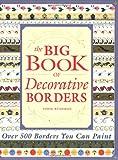 Big Book of Decorative Borders, Jodie Bushman, 1581803354