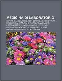 Medicina di laboratorio: Reperti di laboratorio, Test ...