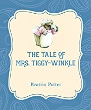The Tale of Mrs. Tiggy-Winkle (Xist Illustrated Children's Classics)