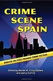 Crime Scene Spain, Renee W. Craig-Odders, 0786441577