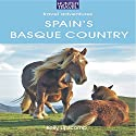 Spain's Basque Country Audiobook by Kelly Lipscomb Narrated by Michael Rene Zuzel