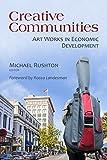 Creative Communities: Art Works in Economic Development