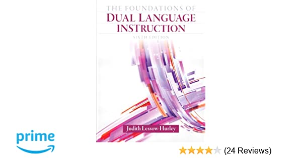 The Foundations Of Dual Language Instruction 6th Edition Judith