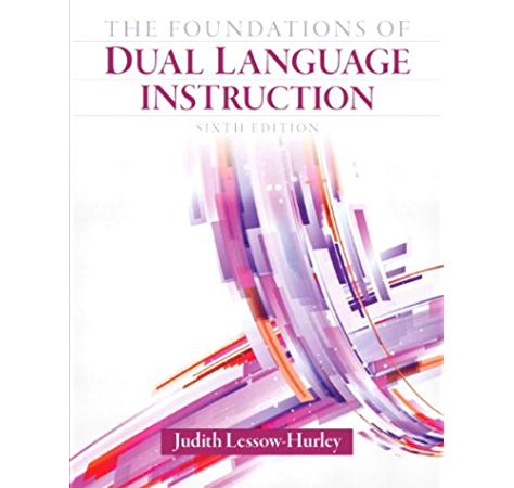 Amazon Com Foundations Of Dual Language Instruction The 2 Downloads Ebook Lessow Hurley Judith Kindle Store