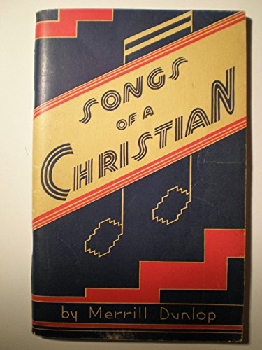 SONGS OF A CHRISTIAN a Compilation of Original Song Compositions