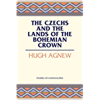 The Czechs and the Lands of the Bohemian Crown (HOOVER INST PRESS PUBLICATION) (Hoover Institution Press Publication Book 526)