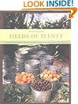 Fields of Plenty: A Farmer's Journey...