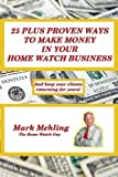 25 Plus Proven Ways To Make Money In Your Home Watch Business