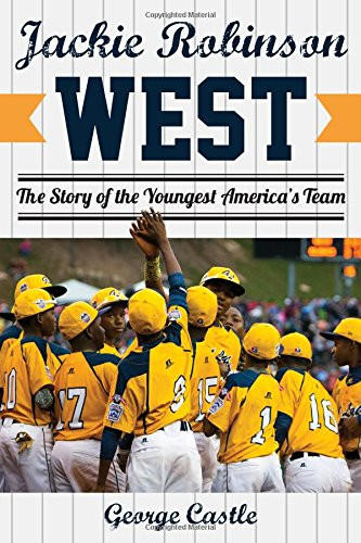 Jackie Robinson West: The Triumph and Tragedy of America's Favorite Little League Team