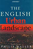 img - for The English Urban Landscape book / textbook / text book