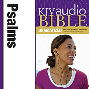 KJV Audio Bible: Psalms (Dramatized) Audiobook