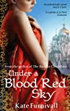 Front cover for the book Under a Blood Red Sky by Kate Furnivall