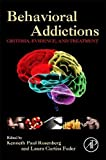 behavioral addictions criteria evidence and treatment