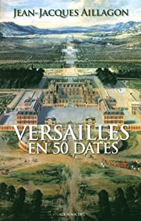 Versailles en 50 dates, Aillagon, Jean-Jacques