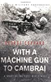 Book cover for With a Machine Gun to Cambrai