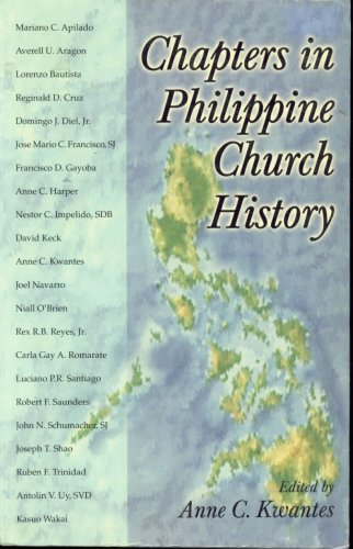 9715116361 - Anne C Kwantes: Chapters in Philippine Church History - Book