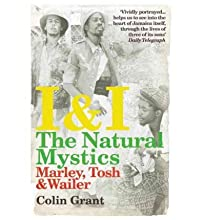 I & I: The Natural Mystics: Marley, Tosh and Wailer (Paperback) - Common