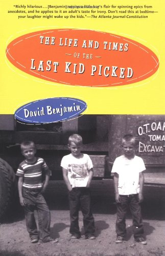 Download The Life and Times of the Last Kid Picked pdf
