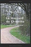 Le hussard de Charette: le chevalier Kerstrat (3)