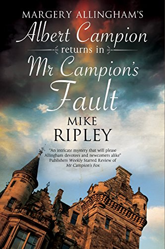 Image of Mr Campion's Fault: Margery Allingham's Albert Campion's new mystery