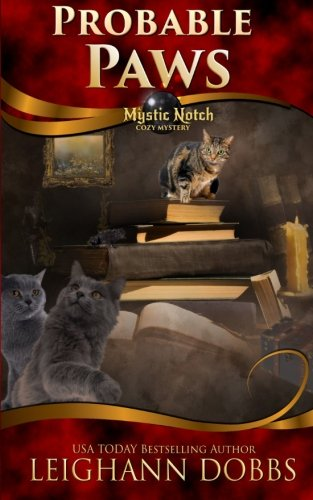 Probable Paws (Mystic Notch Cozy Mystery Series) (Volume 5) ebook