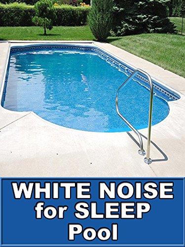 Pool White Noise for Sleep 10 Hours ASMR ()