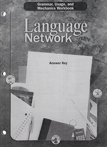 Language Network: Grammar, Usage, and Mechanics Answer Key Grade 9