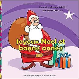 Joyeux Noel Et Bonne Année Livre De Coloriage Adulte
