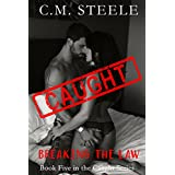 Caught Breaking the Law: Book 5 in the Caught Series
