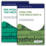 SBA MCQs and EMQs for the MRCS Part A Pack: 2 (Oxford Specialty Training: Revision Texts)