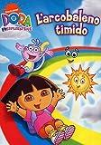 Dora L'Esploratrice - L'Arcobaleno Timido