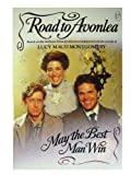 May the Best Man Win (Road to Avonlea, No 17) by Jane Hamilton (1993-07-01)