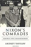 Nixon's Comrades: A Kremlin Note Taker Remembers