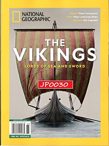 National Geographic Magazine 2018, The Vikings, Lords of Sea and ()