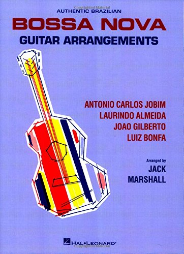 Bossa Nova Guitar Arrangements (Brazilian Guitar)
