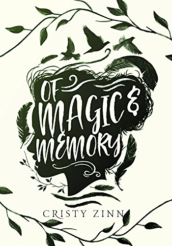 amazon com of magic and memory ebook cristy zinn kindle store