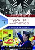 Encyclopedia of Populism in America, Alexandra Kindell and Ph.D., Elizabeth S Demers, 1598845675