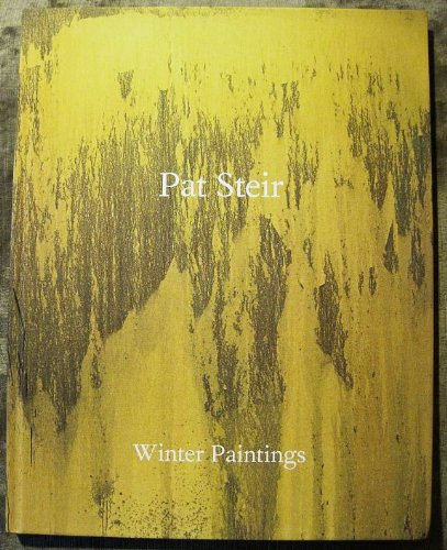Pat Steir, Winter Paintings (Exhibition Catalog Feb 17 - March 26, 2011)