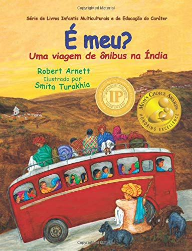 É meu?: Uma viagem de ônibus na Índia (Children's Multicultural and Character Education Book Series) (Portuguese Edition) PDF