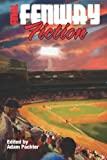 Final Fenway Fiction, Adam Emerson Pachter, 1613421702