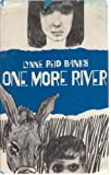 One More River, Banks, Lynne Reid, 0853031495
