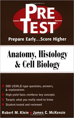 Anatomy, Histology & Cell Biology: PreTest Self-Assessment