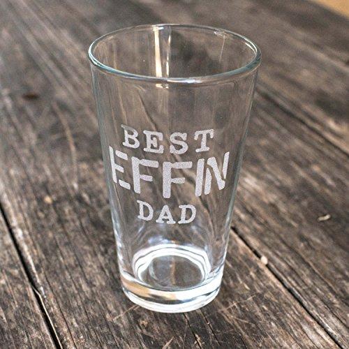 16oz Best Effin Dad Beer Glass