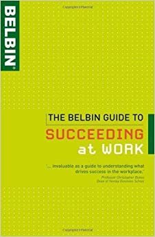 Book The Belbin Guide to Succeeding at Work by Belbin Associates (15-Aug-2009)