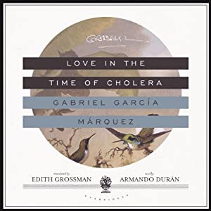 Love in the Time of Cholera Audiobook