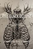 The Black Eclipse, Eric Danhoff, 0615590101