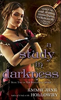 A Study in Darkness: Book Two in The Baskerville Affair by [Holloway, Emma Jane]