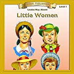 Little Women: Bring the Classics to Life | Louisa May Alcott