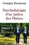 Psychothérapie d'un indien des Plaines par Devereux