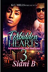 Forbidden Hearts 3: Infatuated With That Hood Love Paperback